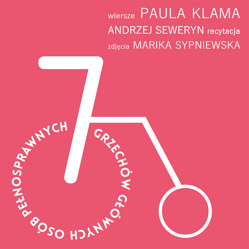 Logo projektu 7 grzechów wraz z autorami: autor wierszy Paula Klama, czyta Andrzej Seweryn, zdjęcia Marika Sypniewska